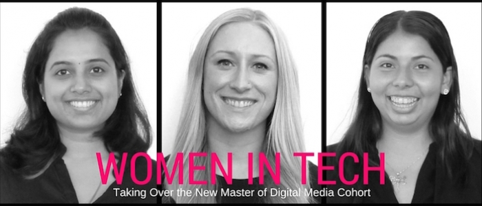 Women in Tech: Taking Over the New Master of Digital Media Cohort